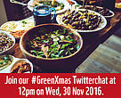Join our #GreenXmas Twitter chat on 30 November to find out how to host a sustainable Christmas.